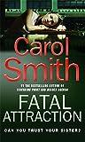 Carol Smith Fatal Attraction