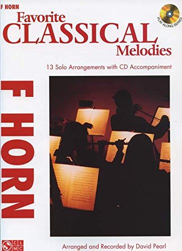 Favorite Classical Melodies: F Horn (Play Along)