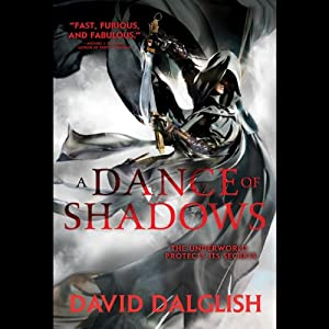 A Dance of Shadows: Shadowdance, Book 4 | [David Dalglish]