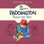 Paddington Takes the Test Hörbuch von Michael Bond Gesprochen von: Hugh Bonneville