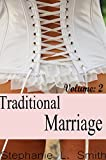 Traditional Marriage Volume 2