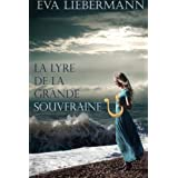 La lyre de la grande souverainepar Eva Liebermann
