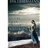 La lyre de la grande souverainepar Eva Liebermann