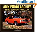 Amx Photo Archive: From Concept to Re...