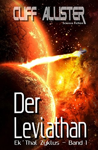 Der Leviathan: Ek´Thal Zyklus - Band 1