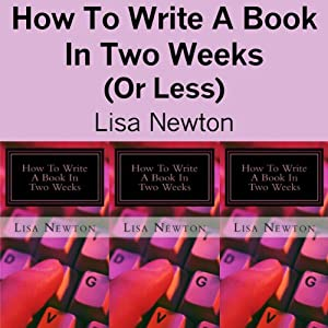 How to Write a Book in Two Weeks (or Less) | Livre audio