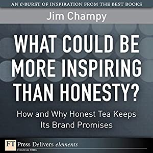 What Could Be More Inspiring Than Honesty? Audiobook