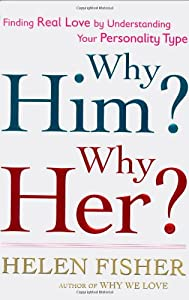 "Cover of ""Why Him? Why Her?: Finding Real..."