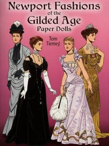 Newport Fashions of the Gilded Age Paper Dolls (Dover Victorian Paper Dolls)