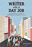 Writer with a Day Job: Inspiration