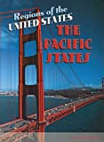 img - for The Pacific States (Regions of the USA) book / textbook / text book