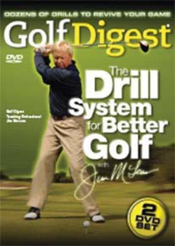Golf Digest: Drill System for Better Golf - Jim McLean DVD -2PK