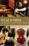 img - for Fit as a Fiddle: The Musician's Guide to Playing Healthy book / textbook / text book