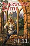 Coronets and Steel (0756406420) by Smith, Sherwood