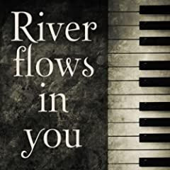 River flows in you (as made famous by the motion picture Twilight)