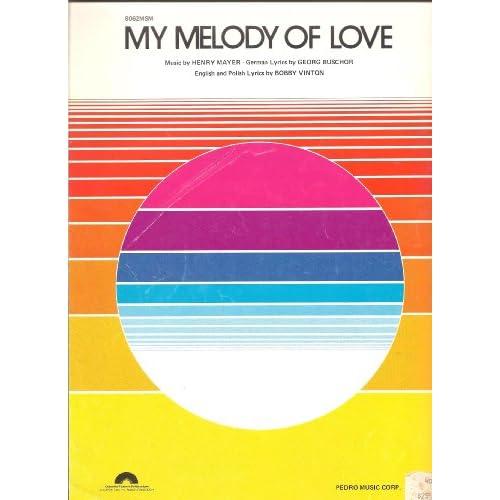 My Melody of Love sheet music Bobby Vinton: Henry Mayer: Amazon.com