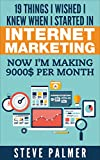 19 Things I Wished I knew When I started in Online Marketing: Now i'm making  000 per month
