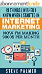 Internet Marketing: 19 Things I Wishe...