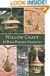 Willow Craft: 10 Bird Feeder Projects...