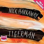 Tigerman | [Nick Harkaway]