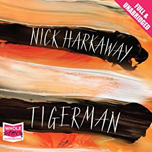 Tigerman by Nick Harkaway, read by Matt Bates for Whole Story Audio