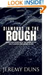 Diamonds In The Rough: Investigations...