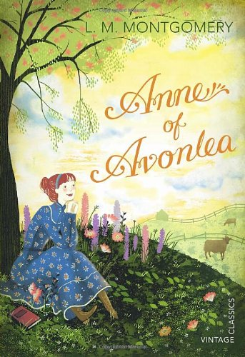 Anne of Avonlea (Vintage Children's Classics)