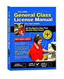 General Class License Manual (Arrl General Class License Manual for the Radio Amateur)