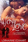 A Vow of Love, A Friessen Family Christmas (The Friessens: A New Beginning Book 4)