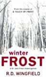 Winter Frost: (DI Jack Frost Book 5) (DI Jack Frost Series)