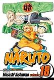 Naruto, Vol. 18: Tsunade's Choice (1421516535) by Masashi Kishimoto