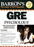 img - for Barron's GRE Psychology by Palmer Ph.D., Edward L., Thompson-Schill Ph.D., Sharon (2009) Paperback book / textbook / text book