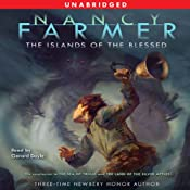The Islands of the Blessed: Sea of Trolls Trilogy, Book 3 | [Nancy Farmer]