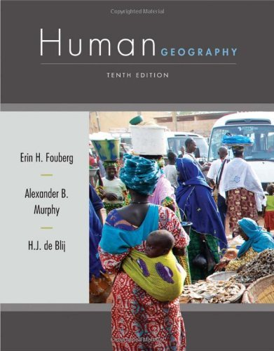 Mr yokes class human geography people place and culture 10th edition john wiley sons inc 2012 publicscrutiny Choice Image