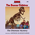 The Dinosaur Mystery: The Boxcar Children, Book 44 | Gertrude Chandler Warner
