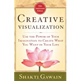 Creative Visualizationby Shakti Gawain