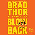 Blowback: Scot Harvath, Book 4 Audiobook by Brad Thor Narrated by George Guidall