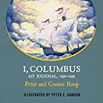 I Columbus: My Journal, 1492-1493 | Peter Roop,Connie Roop