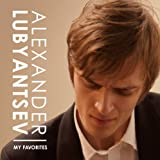 Alexander Lubyantsev / My Favorites アレクサンダー・ルビャンツェフ