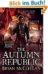 The Autumn Republic (Powder Mage Tril...