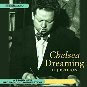 Chelsea Dreaming (Dramatised) | [Dylan Thomas]