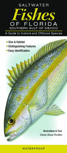 Saltwater Fishes of Florida-Southern Gulf of Mexico: A Guide to Inshore & Offshore Species (Fishes Of The Gulf Of Mexico compare prices)