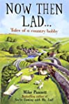 Now Then Lad...: Tales of a country b...