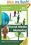 Social Media Marketing: Strategien, T...