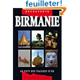 Guide Birmanie - Au pays des pagodes d'or
