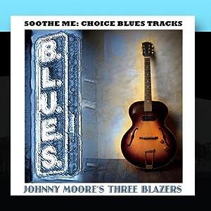 Soothe Me: Choice Blues Tracks