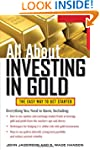 All About Investing in Gold