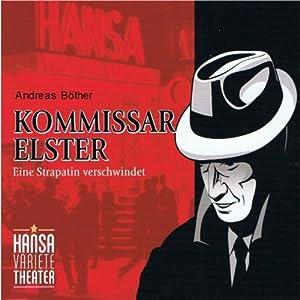 Kommissar Elster: Eine Strapatin verschwindet Hörspiel