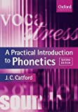 A Practical Introduction to Phonetics