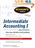 Schaums Outline of Intermediate Accounting I, Second Edition (Schaum's Outline Series)